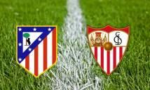 Nhận định Atletico Madrid vs Sevilla 18h00, 23/09 (Vòng 6 - VĐQG Tây Ban Nha)