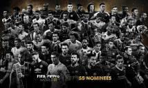 FIFA công bố đề cử ĐH xuất sắc nhất 2017: Chỉ có một người Anh duy nhất
