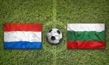 Bulgaria vs Hà Lan, 2h45 ngày 26/3: Trận cầu sáu điểm