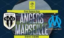 Nhận định Angers vs Marseille 22h00, 29/04 (Vòng 35 – VĐQG Pháp)