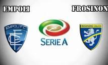 Nhận định Empoli vs Frosinone 02h30, 25/11 (Vòng 16 Serie B)