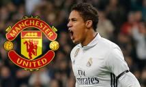 NÓNG: Real Madrid bật đèn xanh cho Man United tiếp cận Varane