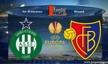 Saint-Etienne vs Basel, 01h00 ngày 19/02: Chia điểm tại Geoffroy-Guichard