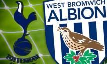 Tottenham vs West Brom, 02h00 ngày 26/04: Đối thủ nhỏ, áp lực lớn