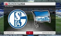 Nhận định Schalke vs Hertha Berlin, 21h30 ngày 03/03 (Vòng 25 - VĐQG Đức)