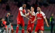 Kết quả Napoli vs Arsenal: Pháo nổ vang trời