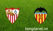 Nhận định Sevilla vs Valencia, 22h15 ngày 10/03 (Vòng 28 - VĐQG Tây Ban Nha)