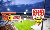 Nhận định Union Berlin vs Stuttgart, 01h30 ngày 28/5: Cuộc chiến không khoan nhượng