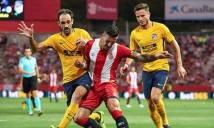 Nhận định Atletico vs Girona 22h15, 20/01 (Vòng 20 - VĐQG Tây Ban Nha)