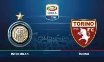 Nhận định Inter Milan vs Torino 18h30, 05/11 (Vòng 12 - VĐQG Italia)