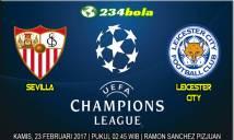 Sevilla vs Leicester City, 02h45 ngày 23/02: Vận may đã đến