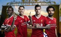 Với bộ tứ siêu đẳng, Liverpool nguy hiểm nhất thế giới?