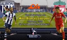 West Brom vs Liverpool, 21h00 ngày 15/5: Kế sách của Klopp