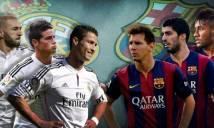 Những trận Siêu kinh điển đáng nhớ nhất trong lịch sử La Liga