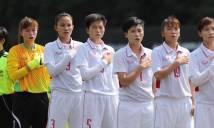 Nhận định Nữ Việt Nam vs Nữ Myanmar, 15h00 ngày 20/8 (Bóng đá nữ SEA Games 29)