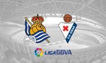 Real Sociedad vs Eibar, 1h30 ngày 01/03: Lợi thế sân nhà