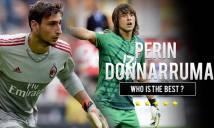Donnarumma đối đầu Perin: Cho vị trí kế thừa Buffon