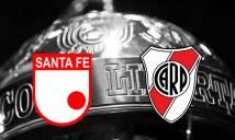 Nhận định Santa Fe vs River Plate 07h30, 04/05 (Vòng bảng – Copa Libertadores)