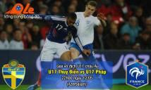 U17 Thụy Điển vs U17 Pháp, 22h00 ngày 12/05: Căng thẳng