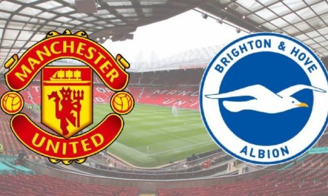 SOI SỐ BÀN THẮNG Man Utd vs Brighton, 02h45 ngày 18/03 (Tứ kết FA cúp)