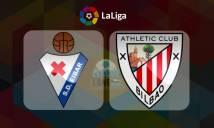 Eibar vs Athletic Bilbao, 01h45 ngày 25/04: Gần hơn đến giấc mơ