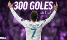 Ronaldo cán mốc 300 bàn tại La Liga: Real thăng hoa, vượt mặt Barca