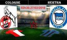 FC Koln vs Hertha Berlin, 02h30 ngày 27/02: Hợp duyên trên đất khách
