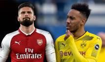 Điểm tin chuyển nhượng 16/1: Arsenal các thêm Giroud để đổi lấy Aubameyang