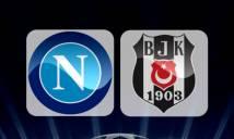 Napoli vs Besiktas, 1h45 ngày 20/10: Coi chừng mất điểm