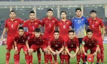 BXH FIFA tháng 3/2018: ĐT Việt Nam đứng trước ngưỡng cửa lịch sử