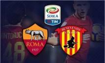 Nhận định AS Roma vs Benevento 02h45, 12/02 (Vòng 24 - VĐQG Italia)