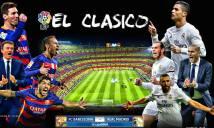 Barca - Real: Đại tiệc tại thánh địa Nou Camp
