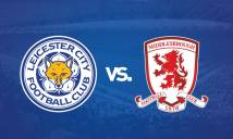 Leicester City vs Middlesbrough, 22h00 ngày 26/11: Động lực từ Champions League