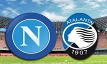 Nhận định Napoli vs Atalanta, 00h00 ngày 23/04: Quật ngã đội khách