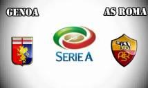 Genoa vs Roma, 21h00 ngày 08/01: Thu hẹp khoảng cách