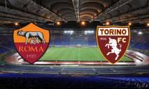 SOI SỐ BÀN THẮNG Roma vs Torino, 02h45 ngày 10/03 (Vòng 28 Serie A)