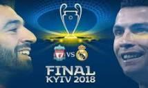SOI SỐ BÀN THẮNG Real Madrid vs Liverpool, 1h45 ngày 27/5 (CK CÚP C1 CHÂU ÂU)