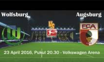 Wolfsburg vs Augsburg, 20h30 ngày 23/04: Đá vì danh dự