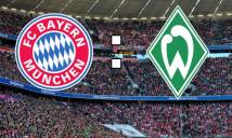 Nhận định Bayern Munich vs Bremen 21h30, 21/01 (Vòng 19 - VĐQG Đức)