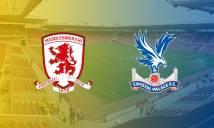Middlesbrough vs Crystal Palace, 21h00 ngày 10/09: Tiếp đà hưng phấn