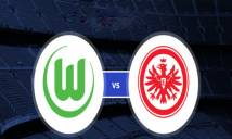 Nhận định Wolfsburg vs Eintracht Frankfurt, 01h30 ngày 23/4: Tiếp đà hưng phấn