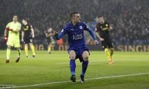 Vardy lập hat-trick, Leicester nghiền nát Man City