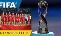 Vào bảng dễ thở tại VCK U16 châu Á, Việt Nam SÁNG CỬA dự World Cup U17 2019?