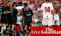Kết quả Liverpool vs Sevilla: Hàng thủ mơ ngủ,