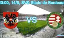 Áo vs Hungary, 23h00 ngày 14/06: Chiến thắng đầu tay