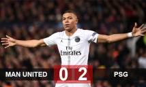 M.U 0-2 PSG:Mbappe & Kimpembe nhấn chìm trận ra mắt Champions League của Solskjaer