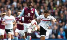 Nhận định Fulham vs Aston Villa, 23h00 ngày 26/05 (Chung kết play-off lên hạng - Hạng Nhất Anh)