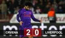 Crvena Zvezda 2-0 Liverpool: Sa lầy tại Serbia