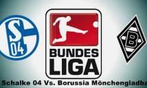 Schalke 04 vs M.Gladbach, 02h30 ngày 19/03: Đại chiến top 4