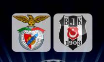 Benfica vs Besiktas, 01h45 ngày 14/09: Chuyến đi bão táp